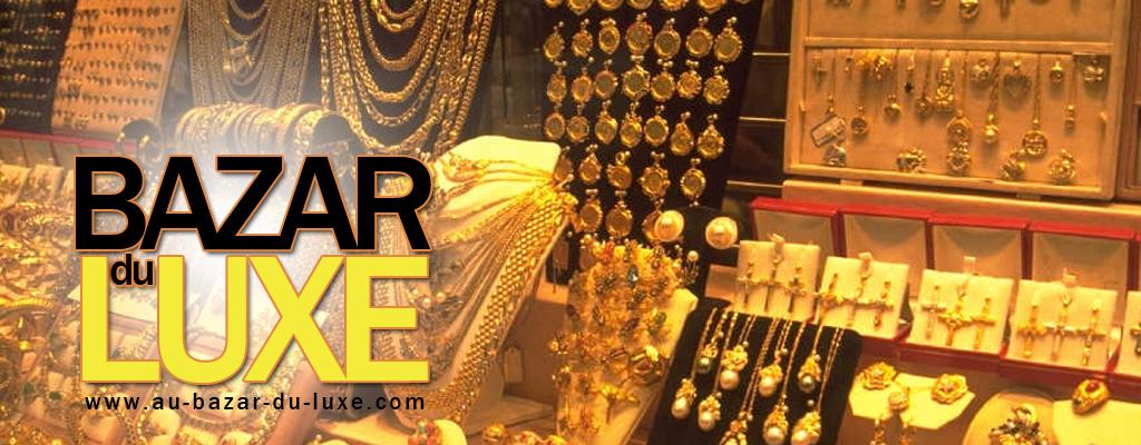 Au bazar du luxe